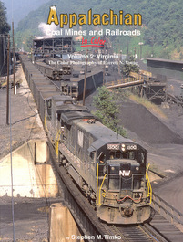 Appalachian Coal Mines and Railroads in Color Vol 2 Virginia
