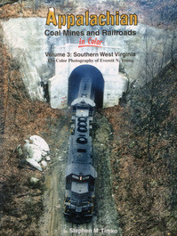 Book Appalachian Coal Mines and Railroads in Color Vol 3